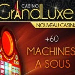 Machine a sous Casino Grand Luxe